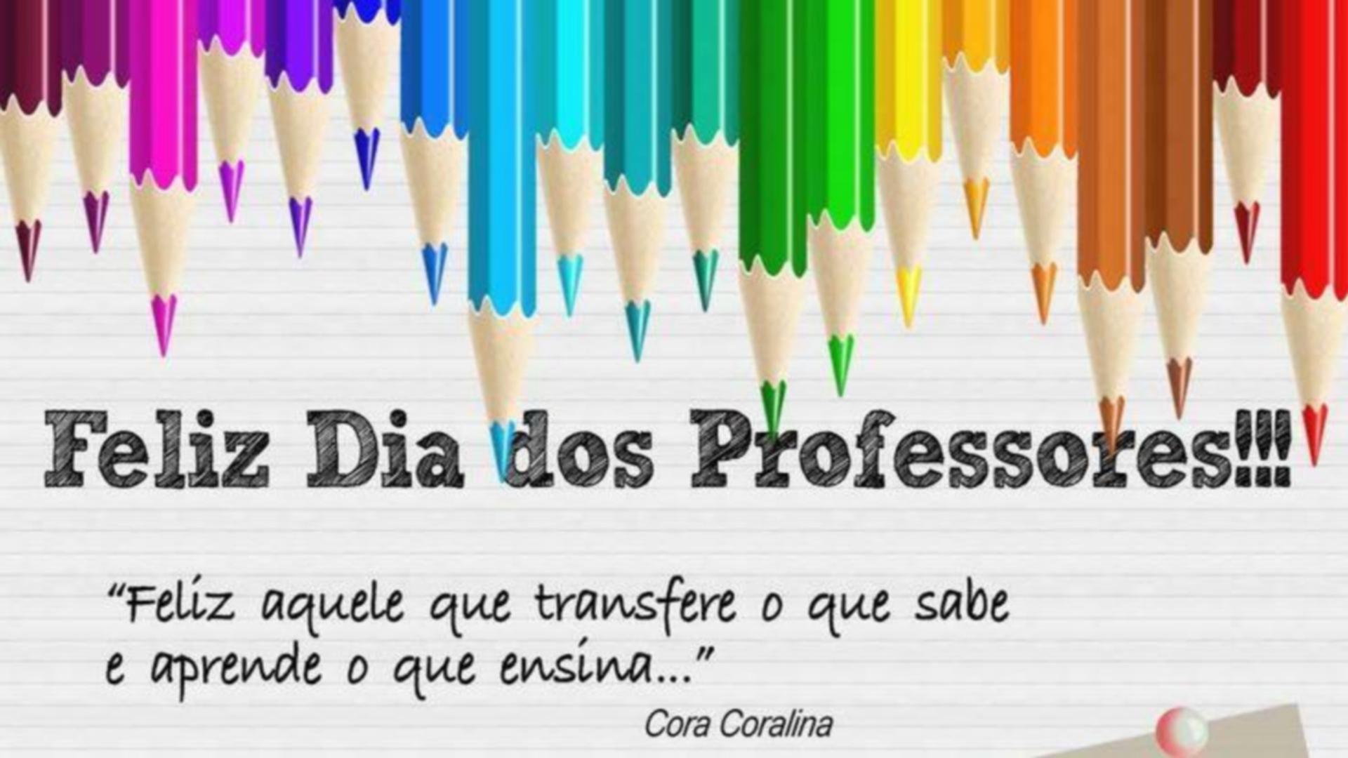 ADMINISTRAÇÃO 2017 – 2020 PARABENIZA PROFESSORES PELO SEU DIA E RECONHECE SUA IMPORTÂNCIA !!