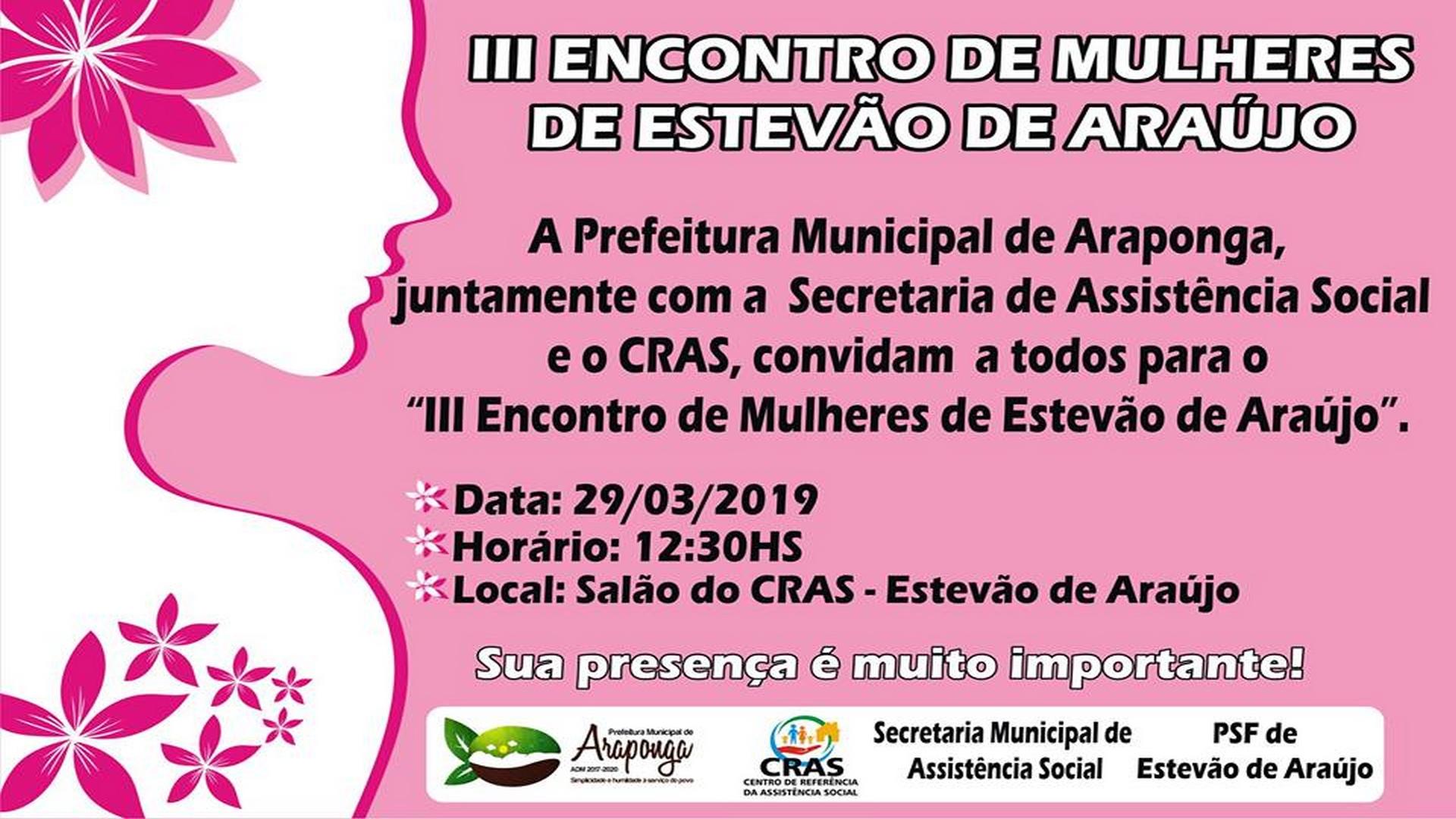 ATENÇÃO MULHERES – CONVIDAMOS PARA O III ENCONTRO EM ESTEVÃO DE ARAÚJO !!!