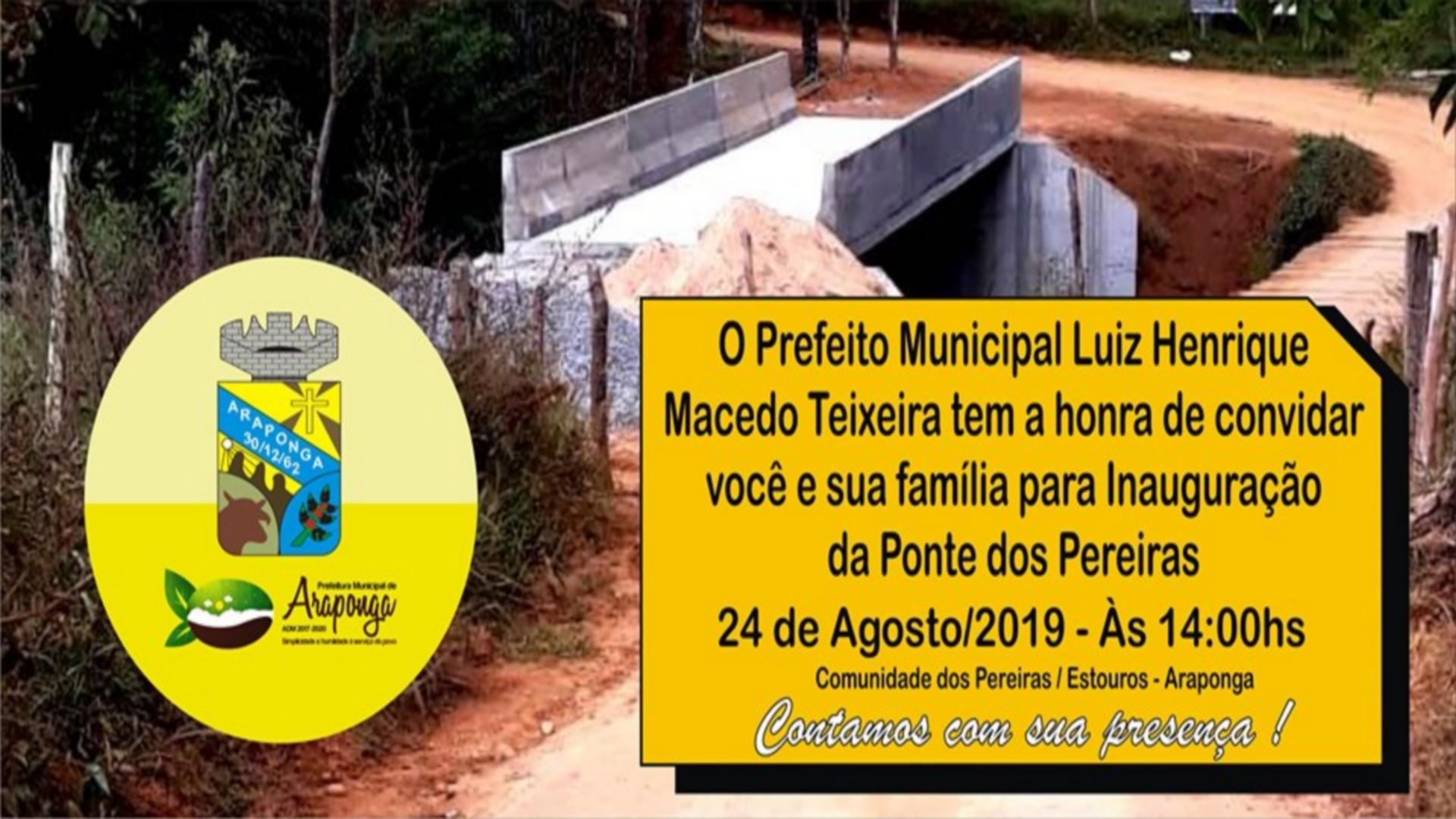 CONVIDAMOS À TODOS PARA INAUGURAÇÃO DA PONTE DOS PEREIRAS !!!